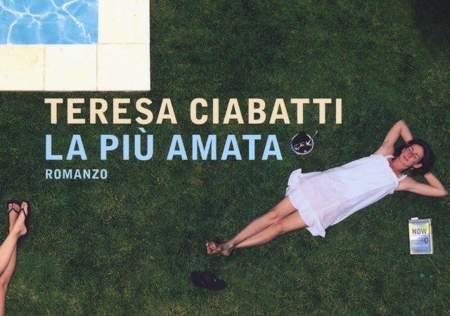 La più amata di Teresa Ciabatti