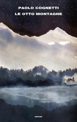 Le otto montagne, di Paolo Cognetti