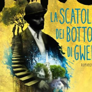 La scatola dei bottoni di Gwendy, di Stephen King e Richard Chizmar