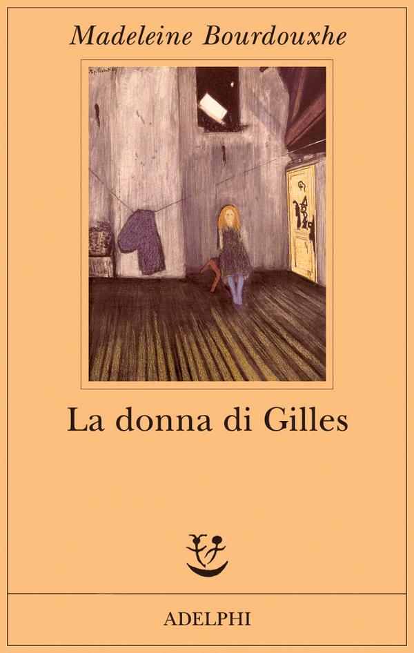 La donna di Gilles di Madeleine Bourdouxhe