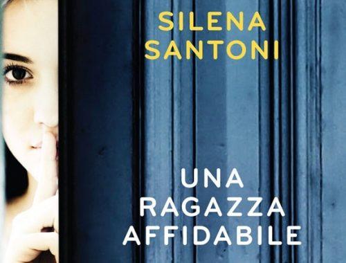 Una ragazza affidabile, di Silena Santoni