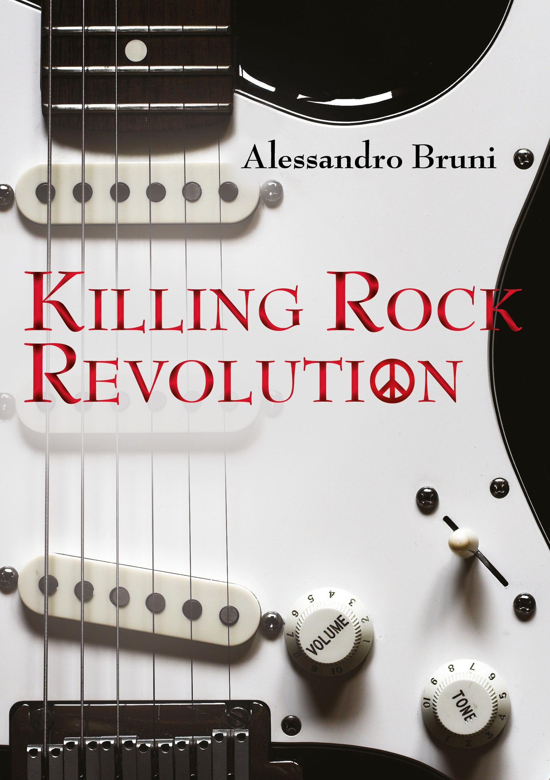 Killing rock revolution, di Alessandro Bruni