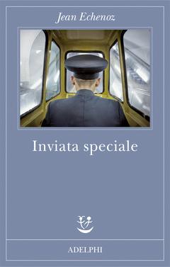 Inviata speciale, di Jean Echenoz