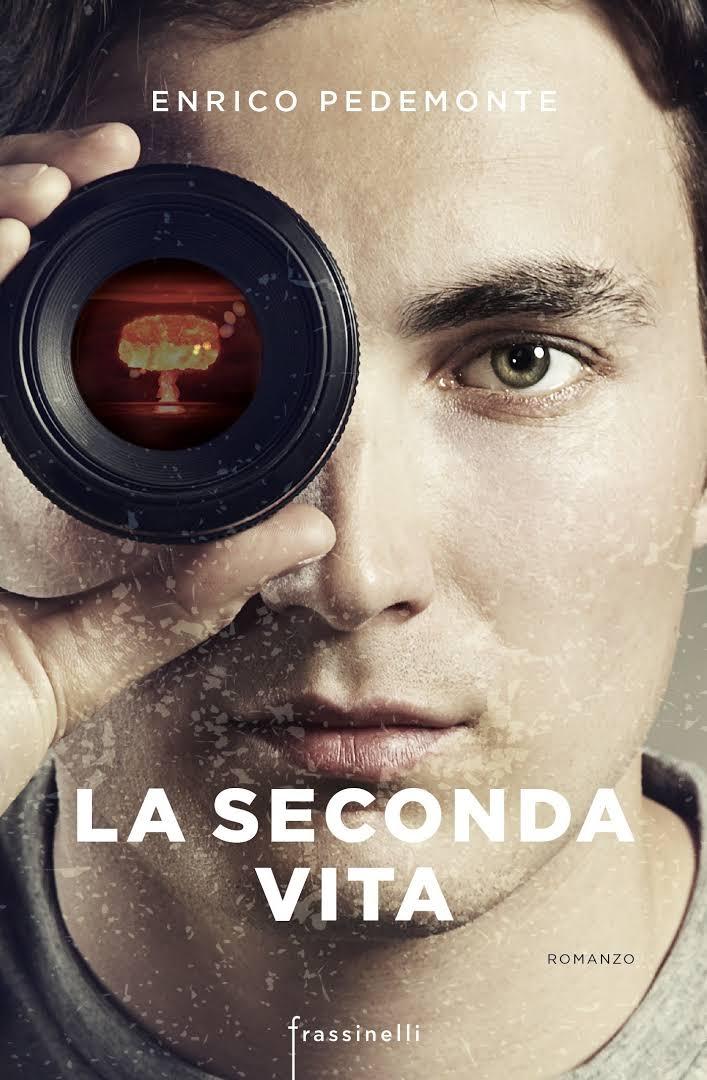 La seconda vita, di Enrico Pedemonte
