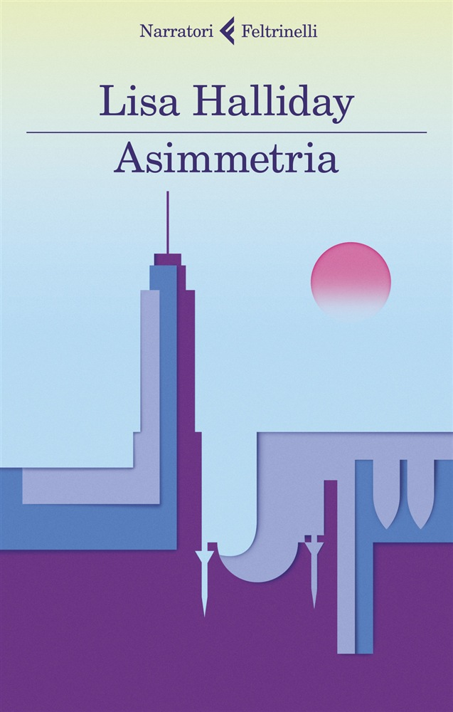 Asimmetria, di Lisa Halliday