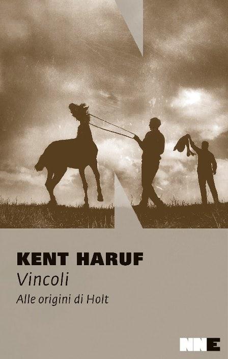 Vincoli, di Kent Haruf