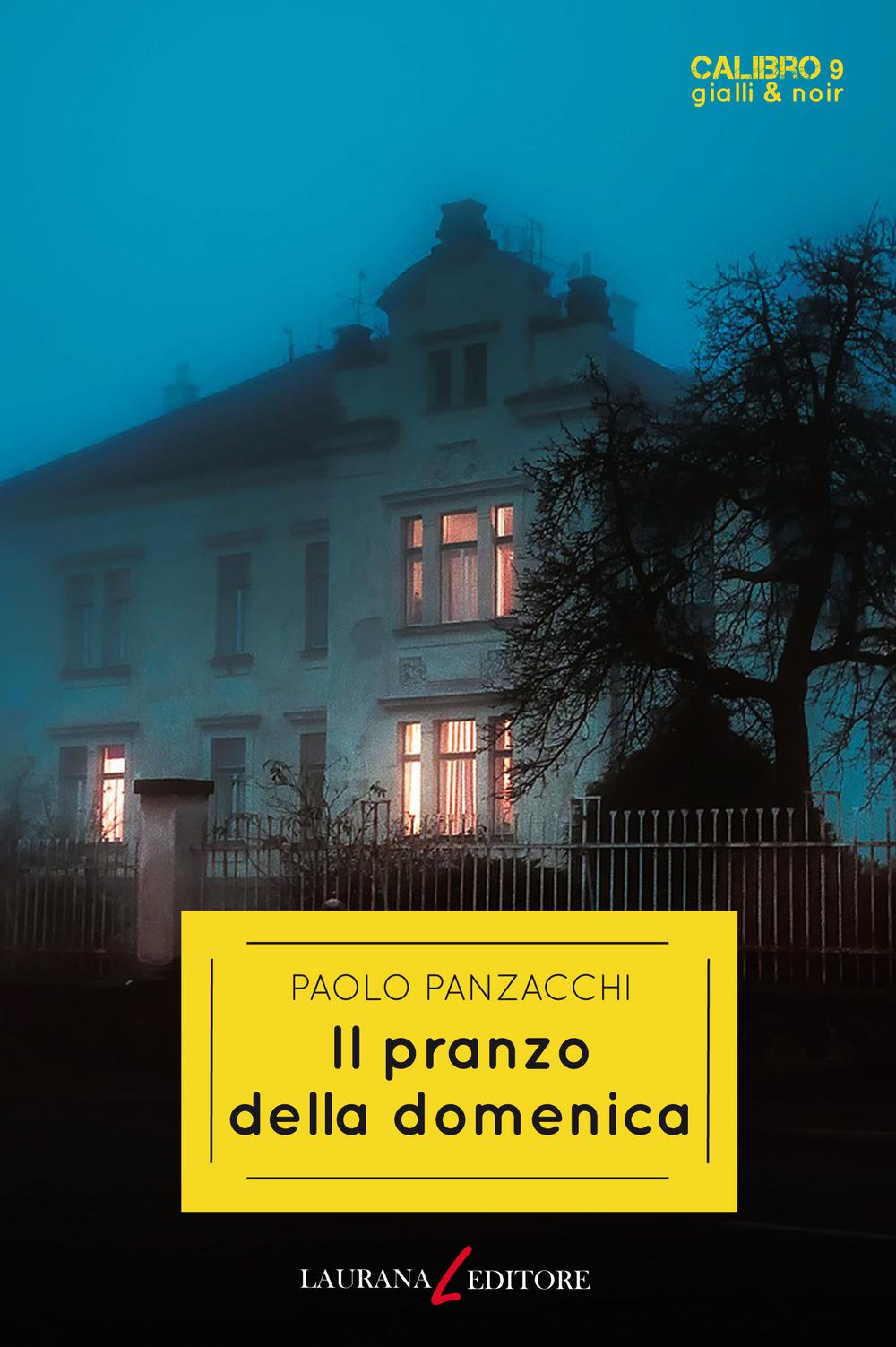 Il pranzo della domenica, di Paolo Panzacchi