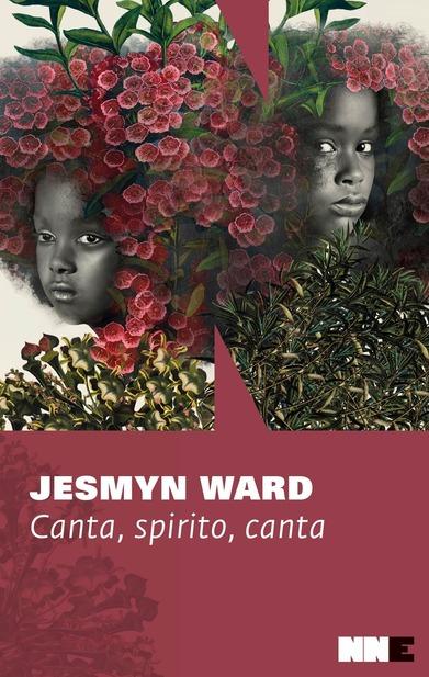 Canta, spirito, canta, di Jesmyn Ward