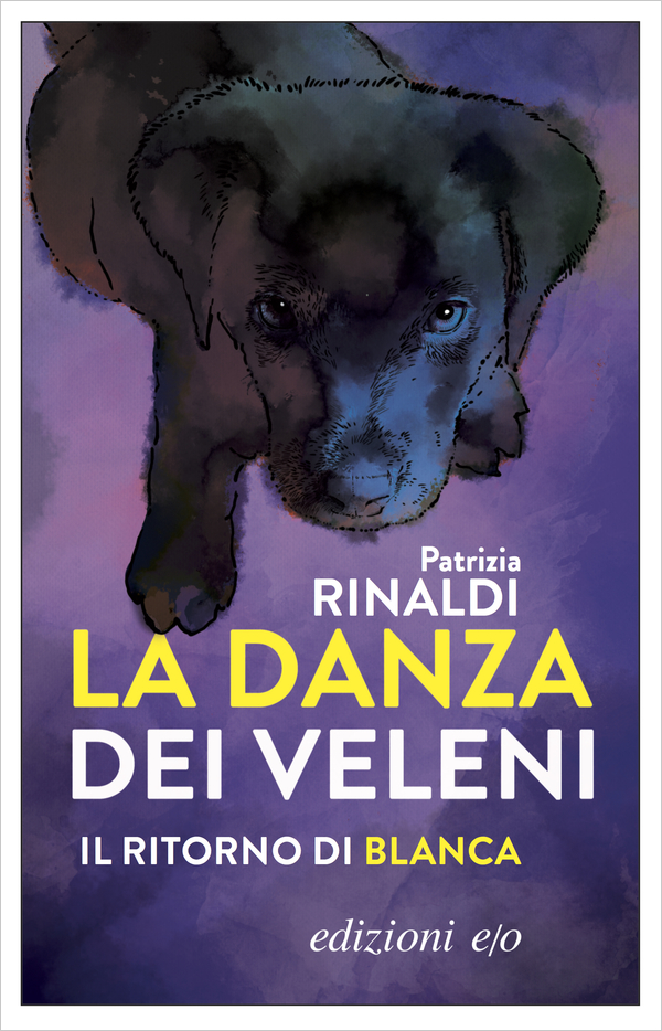 La danza dei veleni, di Patrizia Rinaldi