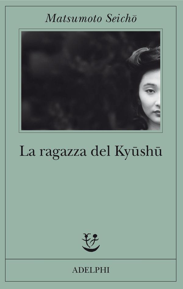 La ragazza del Kyushu, di Matsumoto Seicho