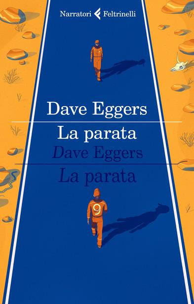 La parata, di Dave Eggers