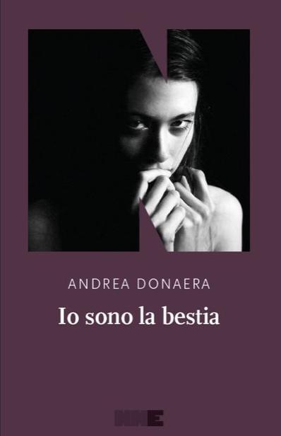 Io sono la bestia, di Andrea Donaera