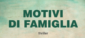 Motivi di famiglia, di Aldo Pagano