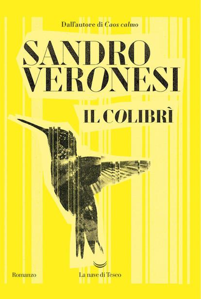 Il colibrì, di Sandro Veronesi