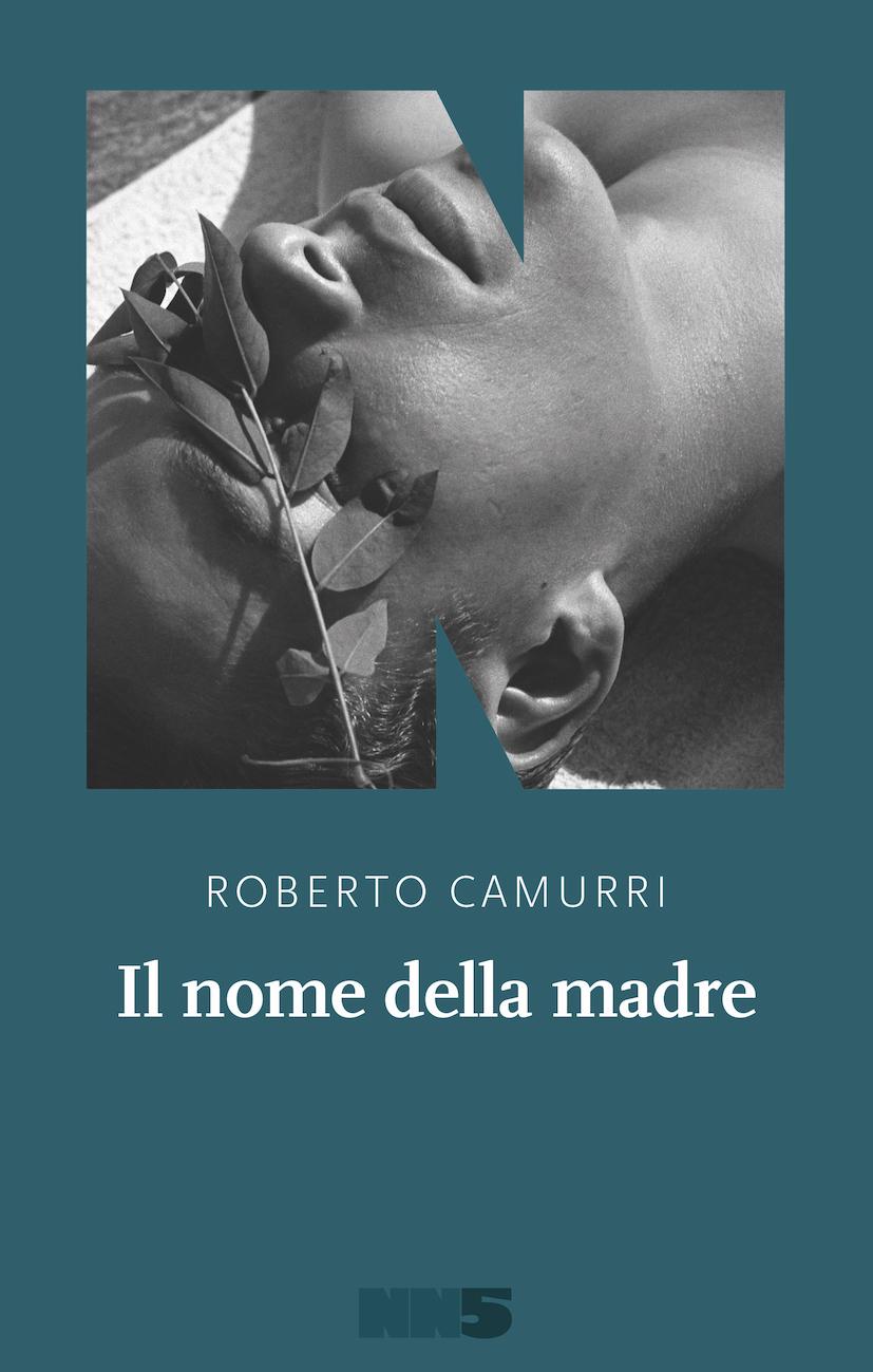 Il nome della madre, di Roberto Camurri