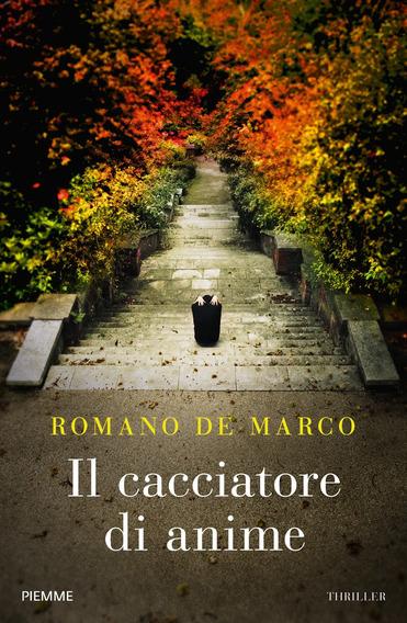 Il cacciatore di anime, di Romano De Marco