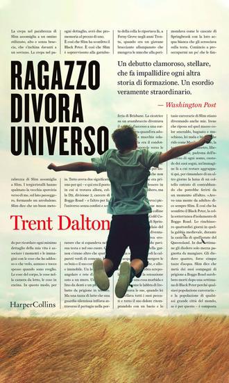 Ragazzo divora universo, di Trent Dalton