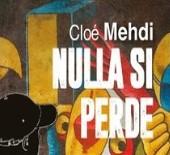 Nulla si perde, di Chloé Mehdi